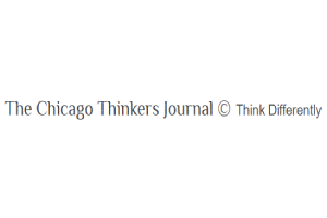 The Chicago Thinkers Journal © Think Differently